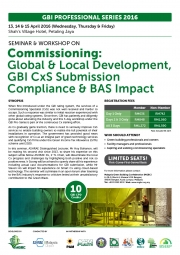 GBI Professional Series 2016 – Seminar & Workshop on Commissioning: Global & Local Development, GBI CxS Submission Compliance & BAS Impact
