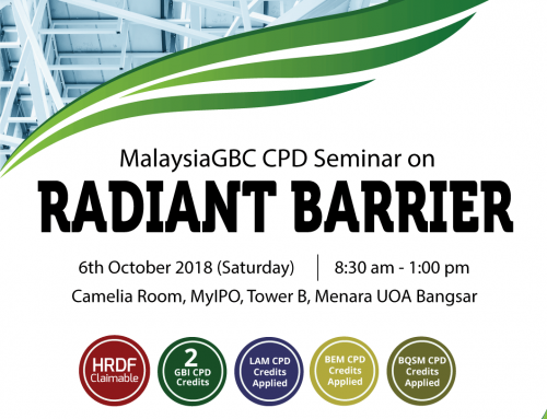 MalaysiaGBC CPD Seminar 2018 on Radiant Barrier