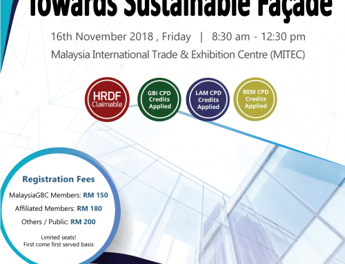MalaysiaGBC – Glasstech Asia 2018 Seminar on Towards Sustainable Façade