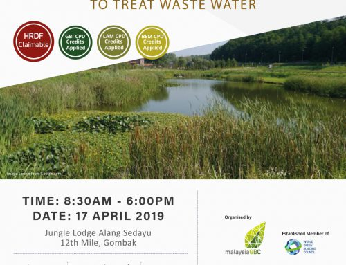 malaysiaGBC Sustainability Seminar 2019 – Constructed Wetland to Treat Waste Water