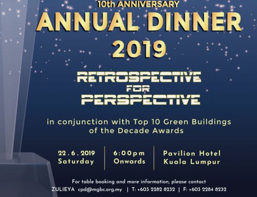 Annual Dinner in Conjunction with malaysiaGBC 10th Anniversary Sustainability Awards 2019