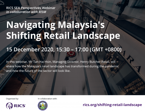 "RICS-RISM WEBINAR ON ""NAVIGATING MALAYSIA'S SHIFTING RETAIL LANDSCAPE"" – 15 December 2020"