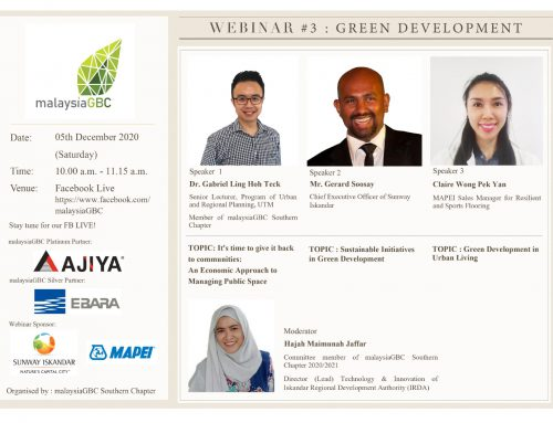 malaysiaGBC Southern Chapter Webinar #3 – Green Development – 5th Dec 2020 – FB Live