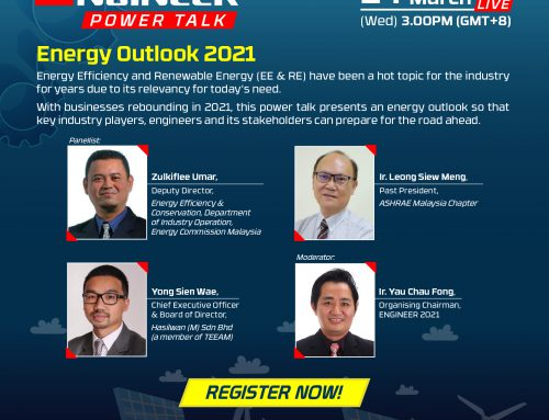 ENGINEER Power Talk : Energy Outlook 2021 – 24 March 2021