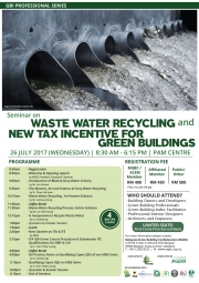 GBI Professional Series 2017 – Waste Water Recycling & New Tax Incentives for Green Buildings
